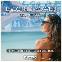 Electro Power: Ibiza Edition — сборник