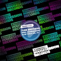 Tune Brothers Presents Housesession Club Tools, Vol. 3 — сборник