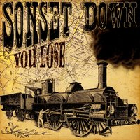 You Lose — Sonset Down
