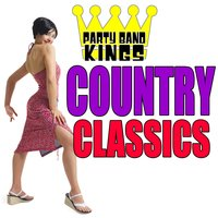 Country Classics — Party Hit Kings