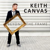 Beyond the Frame — Keith Canvas