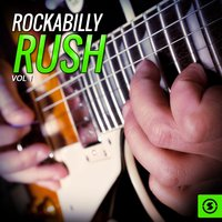 Rockabilly Rush, Vol. 1 — сборник