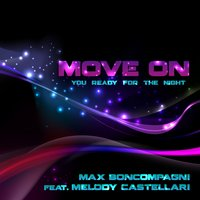 Move On — Melody Castellari, Max Boncompagni