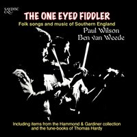 The One Eyed Fiddler — Paul Wilson, Ben van Weede, Ben van Weede|Paul Wilson