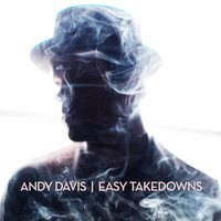 Easy Takedowns — Andy Davis