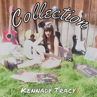 Collection — Kennady Tracy