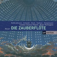 Mozart: Die Zauberflote — Sir Roger Norrington/London Classical Players, Roger Norrington, Вольфганг Амадей Моцарт