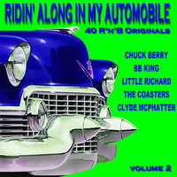 Ridin Along In My Automobile 40 R'n'B Originals Volume 2 — сборник