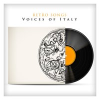 Retro Songs Voices Of Italy — Renato Carosone, Marino Marini, Tony Dallara, Renato Carosone|Tony Dallara|Marino Marini