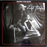 Murph the Surf — Elliott Murphy