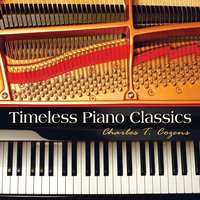 Timeless Piano Classics — Charles T. Cozens