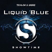 Liquid Blue — Techlow, Gabré