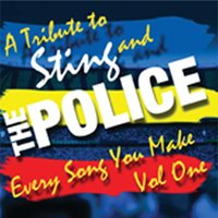 Every Song You Make Vol.1 - A Tribute To Sting & The Police — сборник