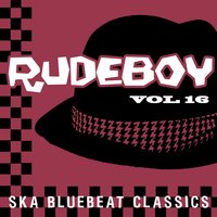 Rudeboy - Ska Bluebeat Classics, Vol. 16 — Owen Gray