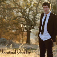 Unnatural Disaster — Patrick Dunn