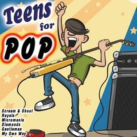 Teens for Pop — сборник