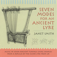 Seven Modes for an Ancient Lyre — Janet Smith