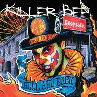 From Hell and Back — Killer Bee