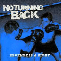 Revenge Is a Right — No Turning Back