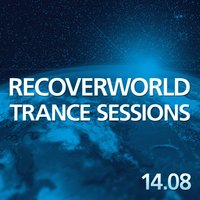 Recoverworld Trance Sessions 14.08 — сборник