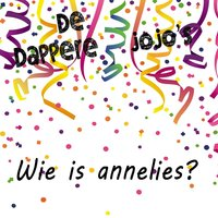 Wie Is Annelies — De Dappere Jojo's