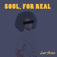 Soul, for Real EP — Leo Soul