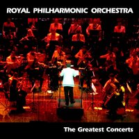 The Greatest Concerts — Royal Philharmonic Orchestra, Sir Charles Mackerras, Carl Davis, Peter Guth, Richard Cooke, Frank Shipway