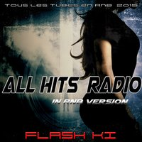 All Hits Radio in R'n'B Version — Flash Ki
