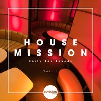 House Mission - Early Bar Sounds, Vol. 1 — сборник