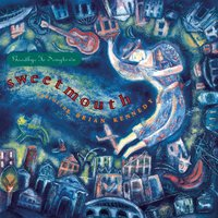 Goodbye to Songtown — Sweetmouth