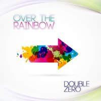Over the Rainbow — Double Zero, Kamala