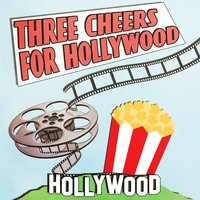 Three Cheers for Hollywood — сборник