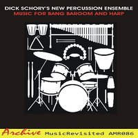 Music for Bang Baaroom and Harp — Dick Schory's New Percussion Ensemble