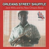Orleans Street Shuffle — Jack Willis & his New Orleans Band, Jack Willis and his New Orleans Band