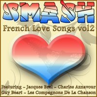 Smash French Love Songs Vol 2 — сборник