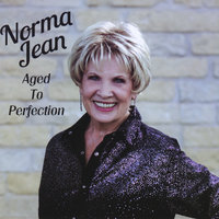 Aged to Perfection — Norma Jean