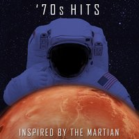 '70s Hits - Inspired by the Martian — сборник