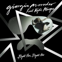Right Here, Right Now — Giorgio Moroder