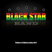 Tributo a La Musica Latina — Black Star Band