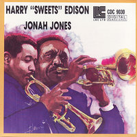 "Harry ""Sweets"" Edison & Jonah Jones Quartet — Harry"