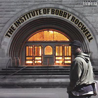 The Institution of Bobby Rocwell — Bobby Rocwell