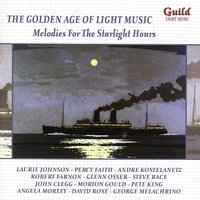 The Golden Age of Light Music: Melodies for the Starlight Hours — сборник