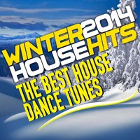 Winter 2014 House Hits — сборник