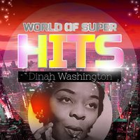 World of Super Hits — Dinah Washington & Brook Benton
