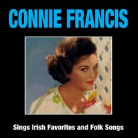Connie Francis Sings Irish Favorites and Folk Songs — Connie Francis
