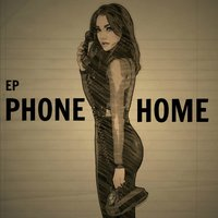 Phone Home - EP — Haley Mae Campbell
