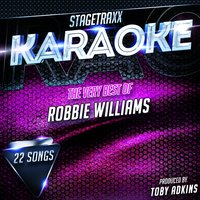 Stagetraxx Karaoke : The Very Best of Robbie Williams — Toby Adkins