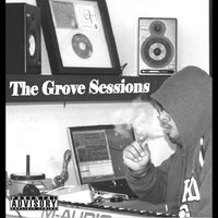 The Grove Sessions (Out the Holster Records) — сборник