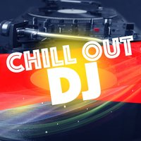 Chill out DJ — Italian Chill Lounge Music DJ, Chill Out Del Mar, Chill Out Del Mar|Italian Chill Lounge Music DJ