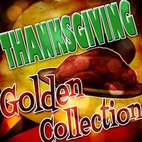Thanksgiving Golden Collection — сборник